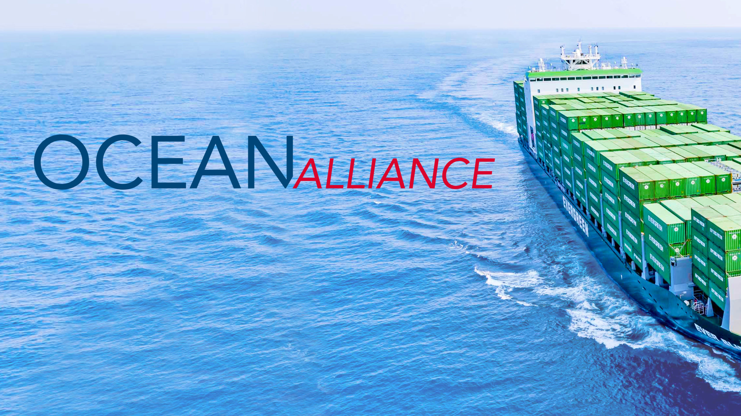 OCEAN Alliance, EVERGREEN, Ever Bliss
